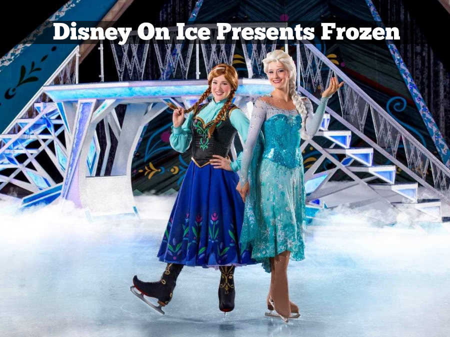 Disney on Ice Frozen Elsa and Anna