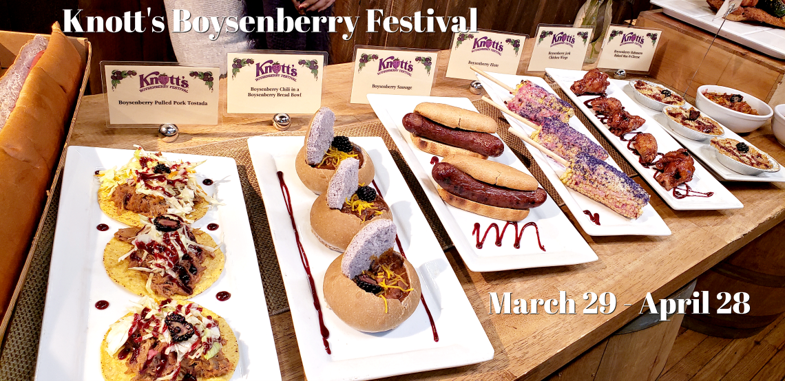Knott's Boysenberry Festival March 29 through April 28 2019