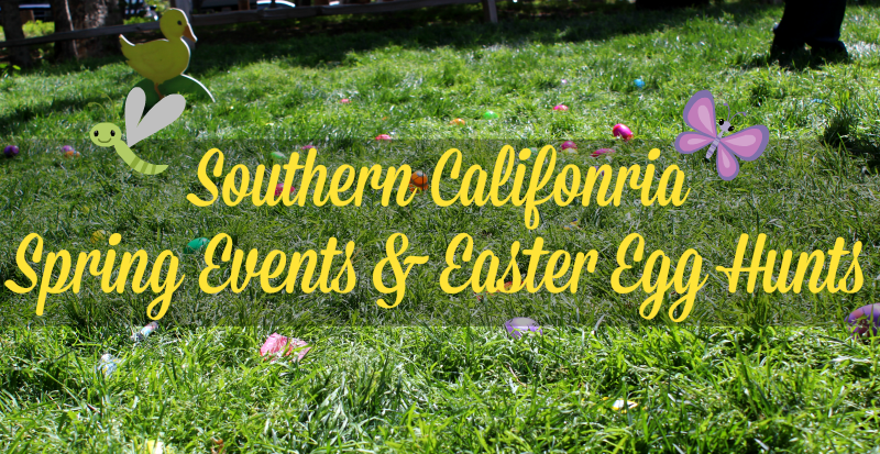 Southern California Spring Events Easter Egg Hunts