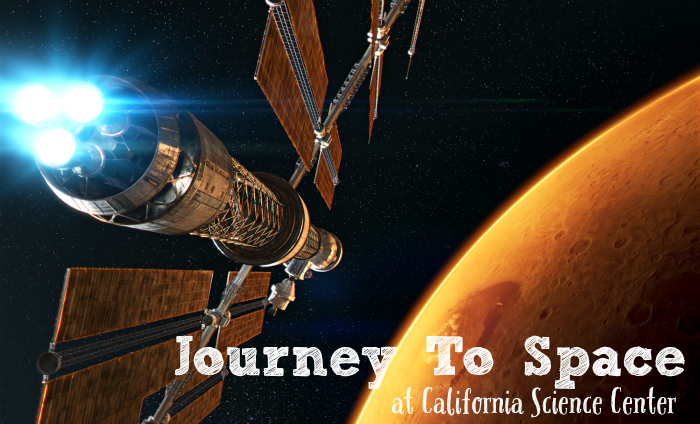 Journey To Space California Science Center