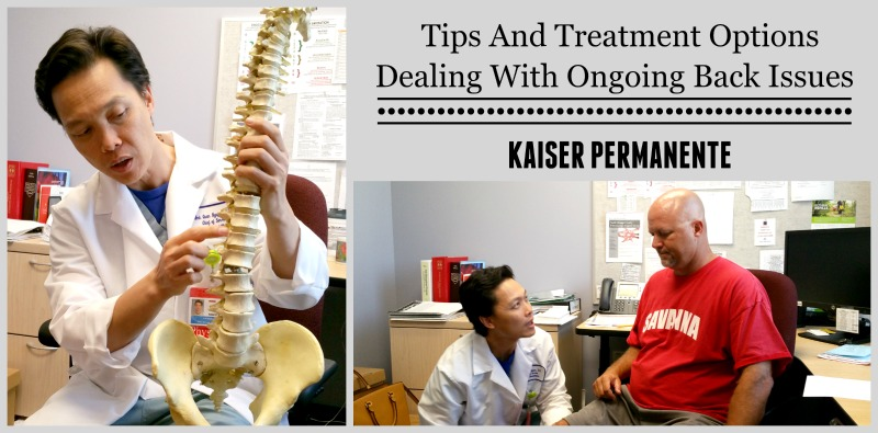 Kaiser Permanente Tips and Treatment Options Dealing with ongoing back issues