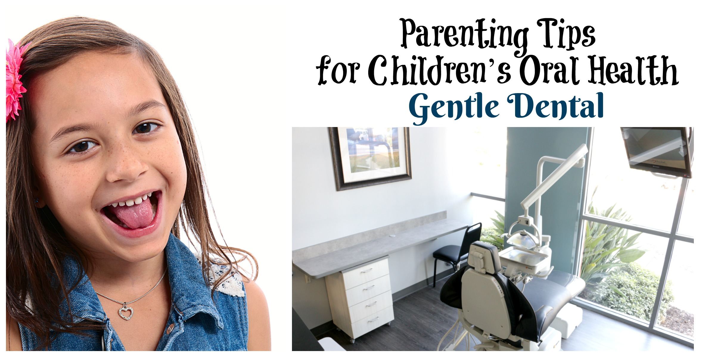 Parenting Tips for Children's Oral Health Gentle Dental