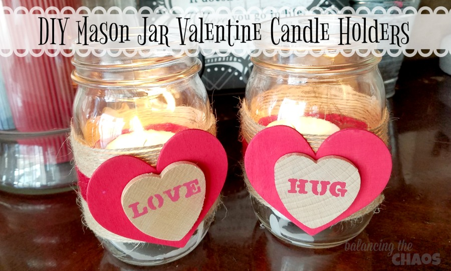 DIY Mason Jar Valentine Candle Holders