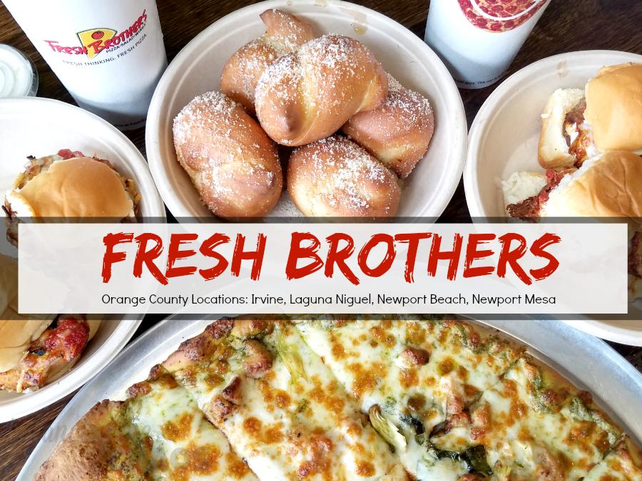 Fresh Brothers Orange County Locations