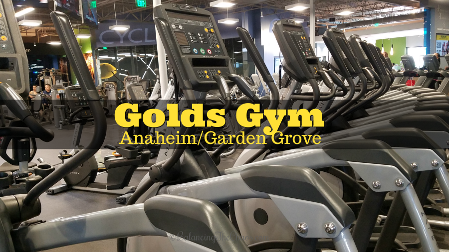 Golds Gym Anaheim Garden Grove.