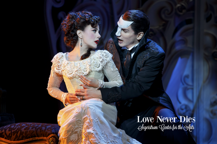 Love Never Dies Segerstrom Center for the Arts