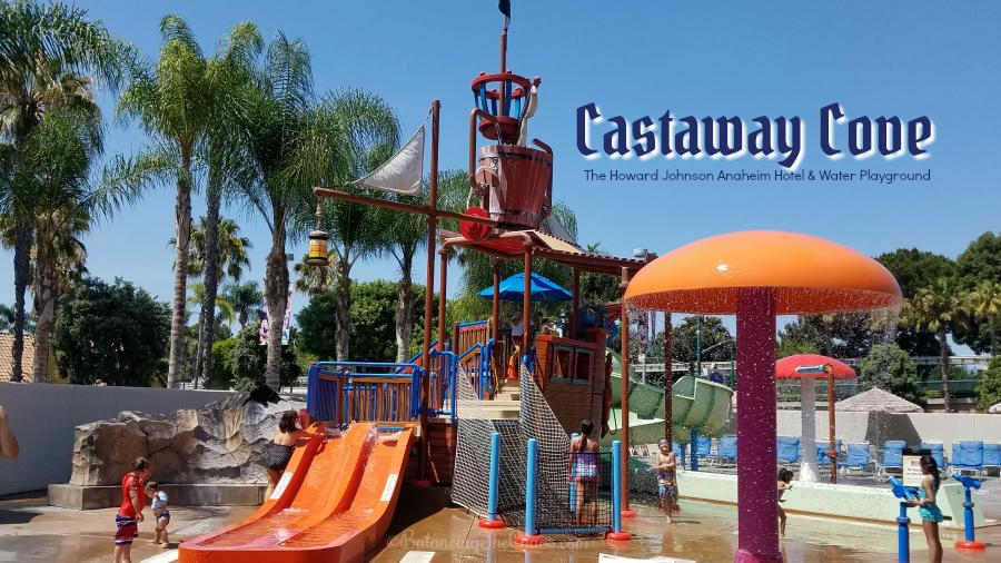 Castaway Cove at The Howard Johnson Anaheim Hotel & Water Playground