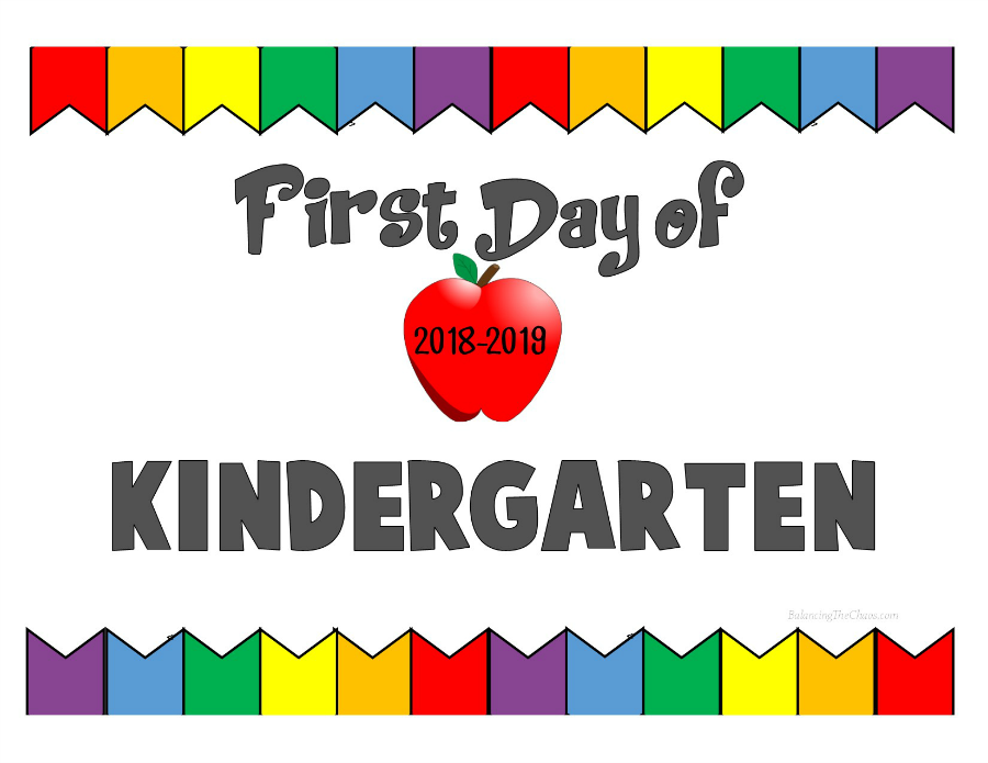 First Day of Kindergarten 2018 2019