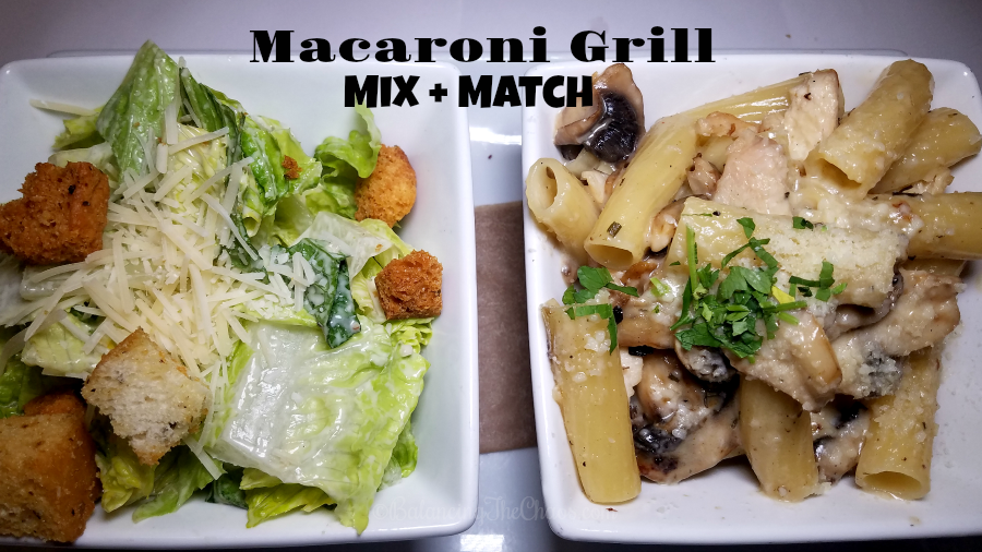 Macaroni Grill Mix +Match
