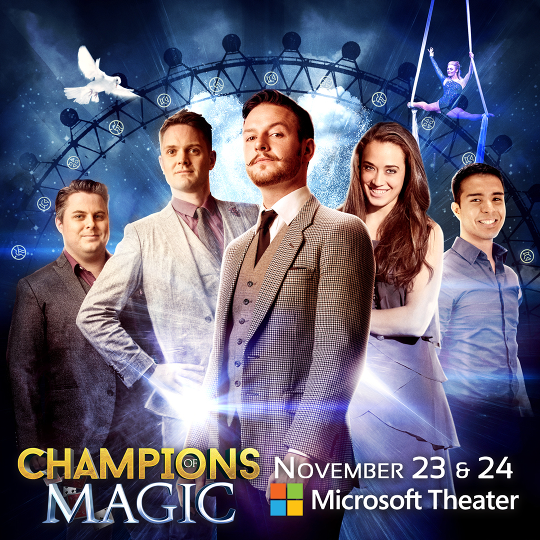 Champions of Magic at the Microsoft Theater