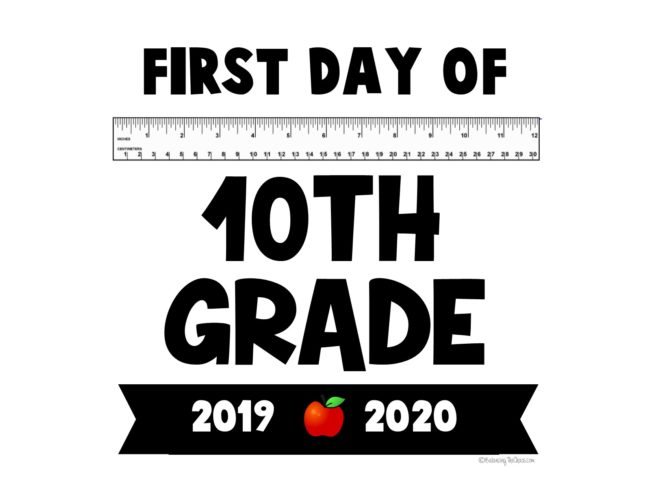 First day of 10th grade back to school signs free printable
