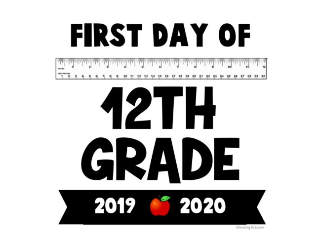 First day of 12th grade back to school signs free printable