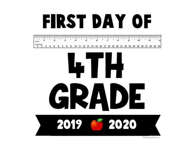 First day of 4th Grade Back to school sign free printable