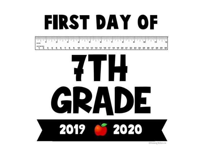 First day of 7th Grade Back to school sign free printable