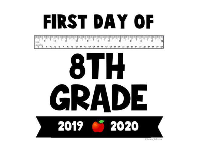 First day of 8th Grade Back to school sign Free Printable