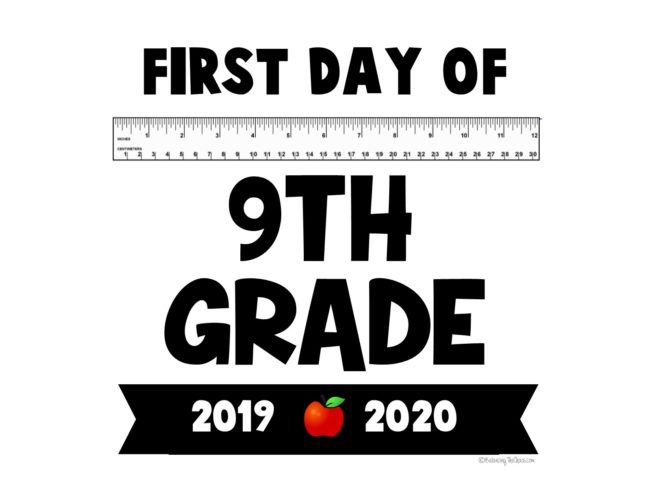 First day of 9th grade back to school signs Free printable