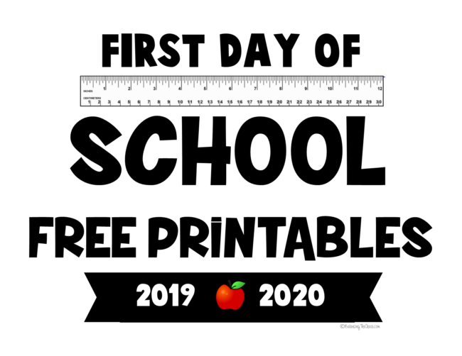 First Day of School Free Printables 2019 2020