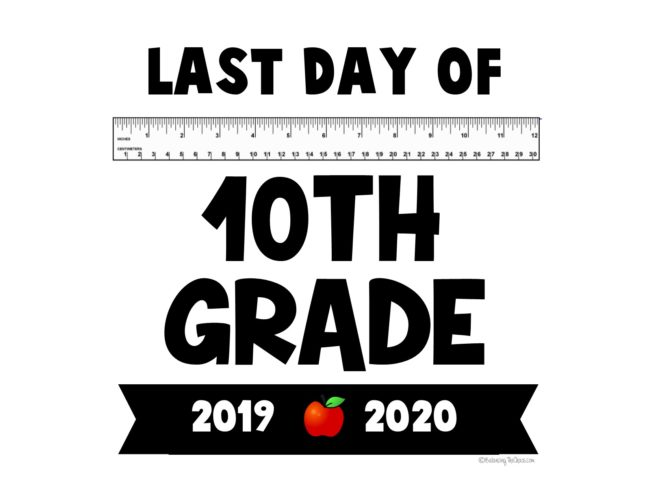 Last day of school 10th grade free printable 2020