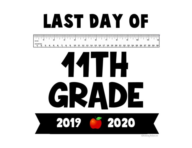 2020 last day of school 11th grade free printable