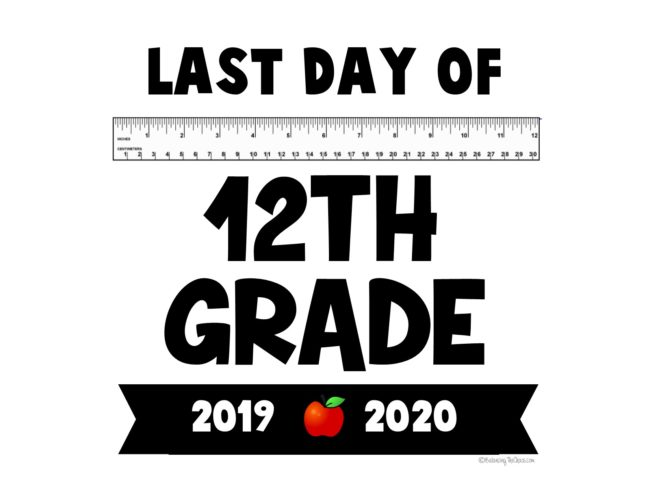 2020 last day of school 12th grade free printable