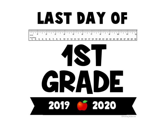 Last day of 1st grade 2020 school year free printable