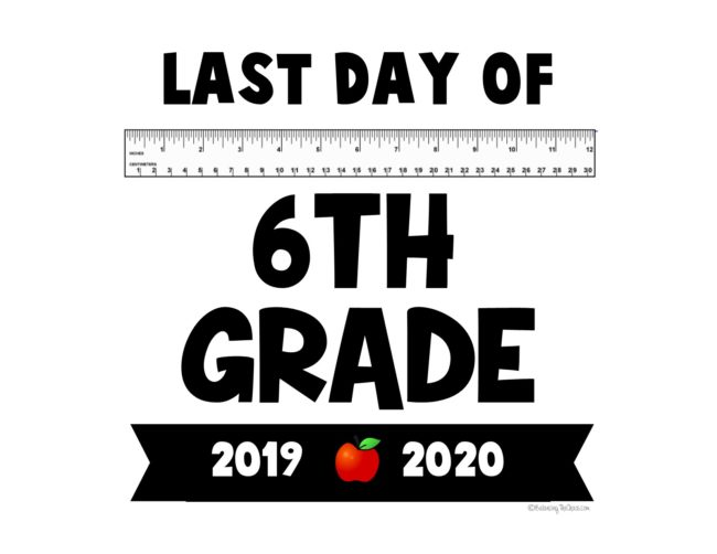 2020 last day of school  free printables free 6th grade last day of school printable