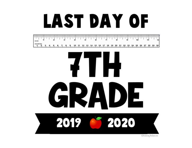 2020 last day of school printable 7th grade flyer free printable