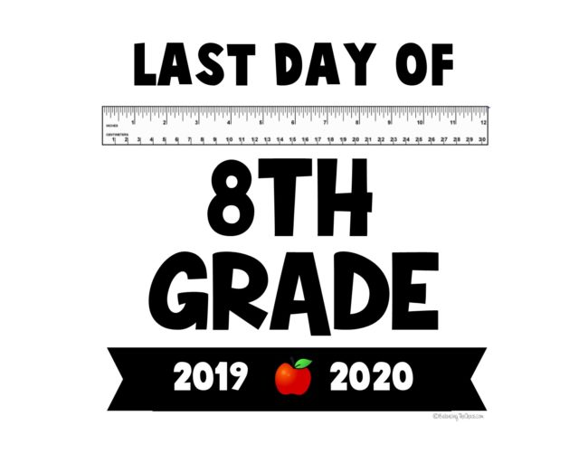 2020 last day of school  free printables free 8th grade last day of school printable