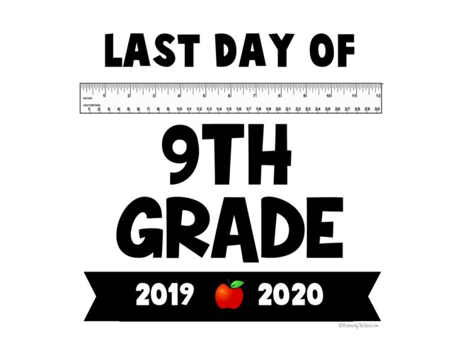 2020 last day of school printable 9th grade flyer free printable