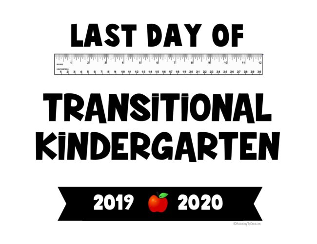 Last day of transitional kindergarten 2020 free printable