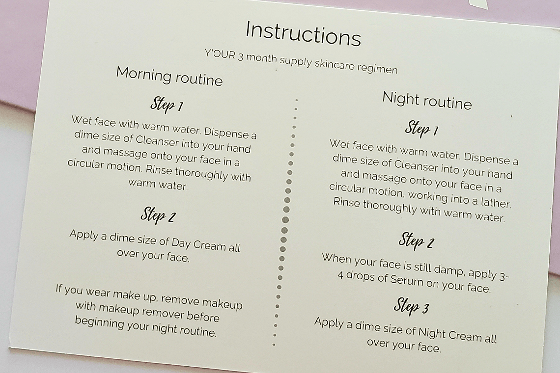 Y'OUR Personalized Skin Care instructions