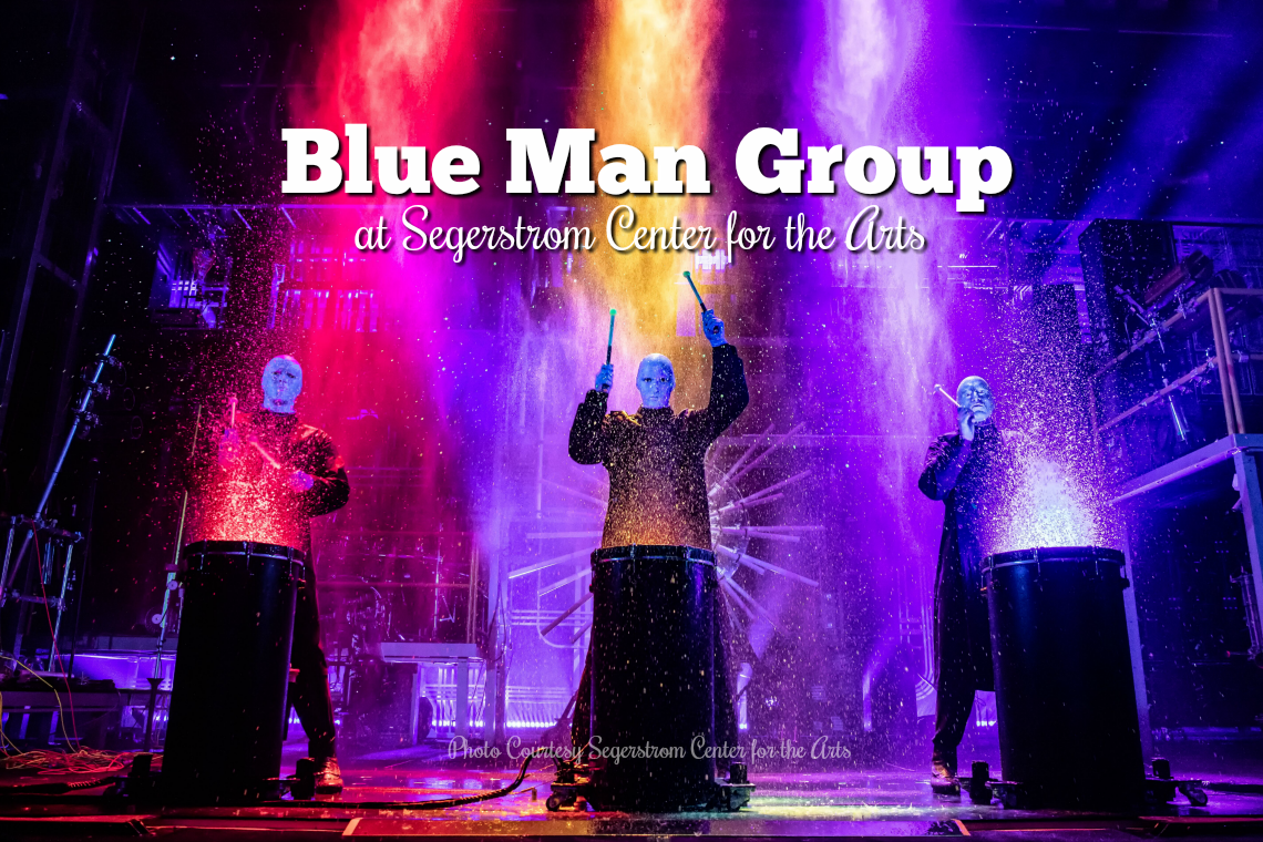 The Blue Man Group at Segerstrom Center for the Arts January 2020