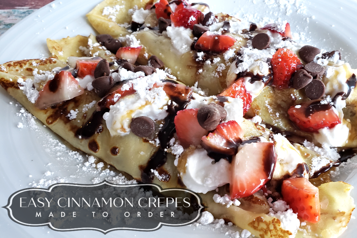 Easy Cinnamon Crepes Made to Order