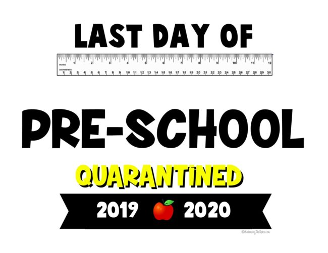 Last day of preschool quarantined printable