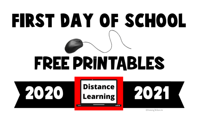 Free Printables 2020 2021 First Day Of School Distance Learning Signs Balancing The Chaos
