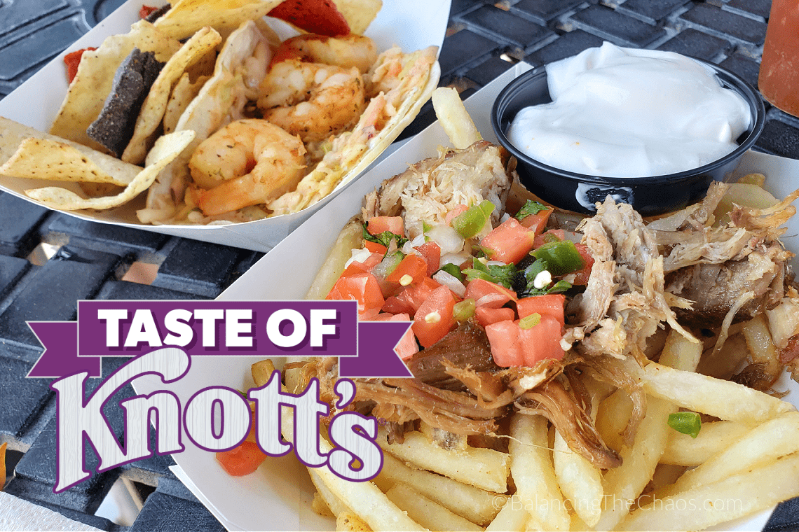 Taste of Knotts Carnitas Fries and Shrimp Taco