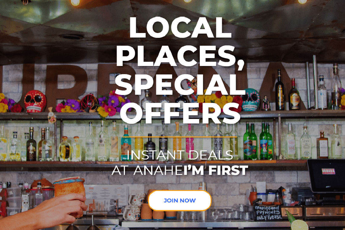 Local places special deals at Anahei'm First